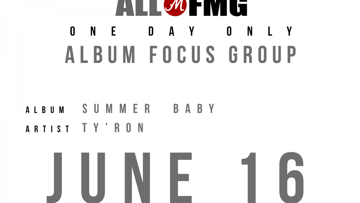 """Summer Baby"" Album Focus Group – June 16 ONLY"