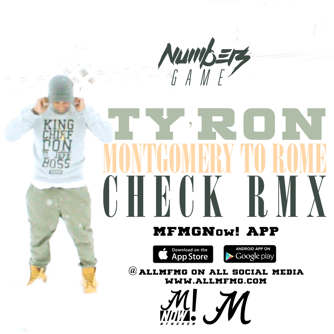Ty'Ron – Montgomery to Rome (Check RMX) [single]