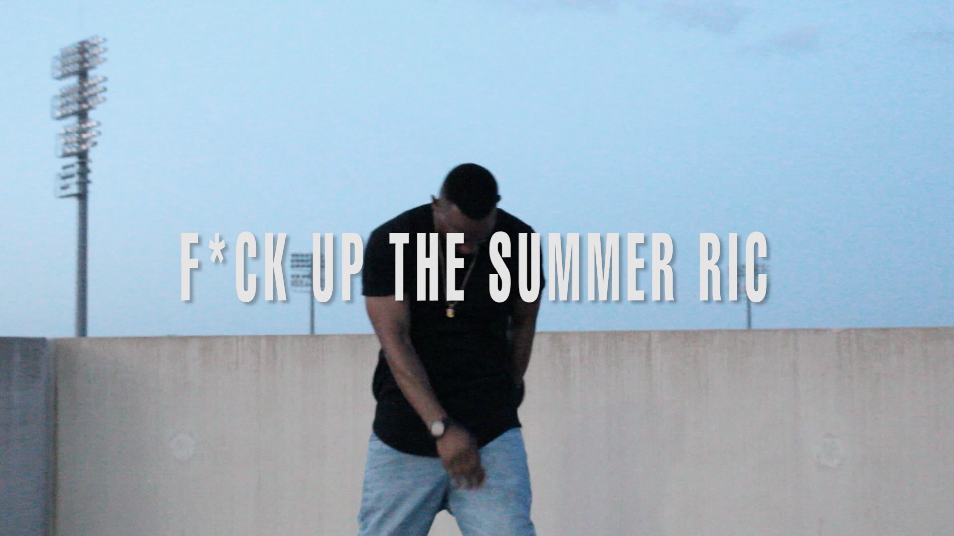 "Ric – ""F*ck Up The Summer Ric"" OFFICIAL VIDEO"