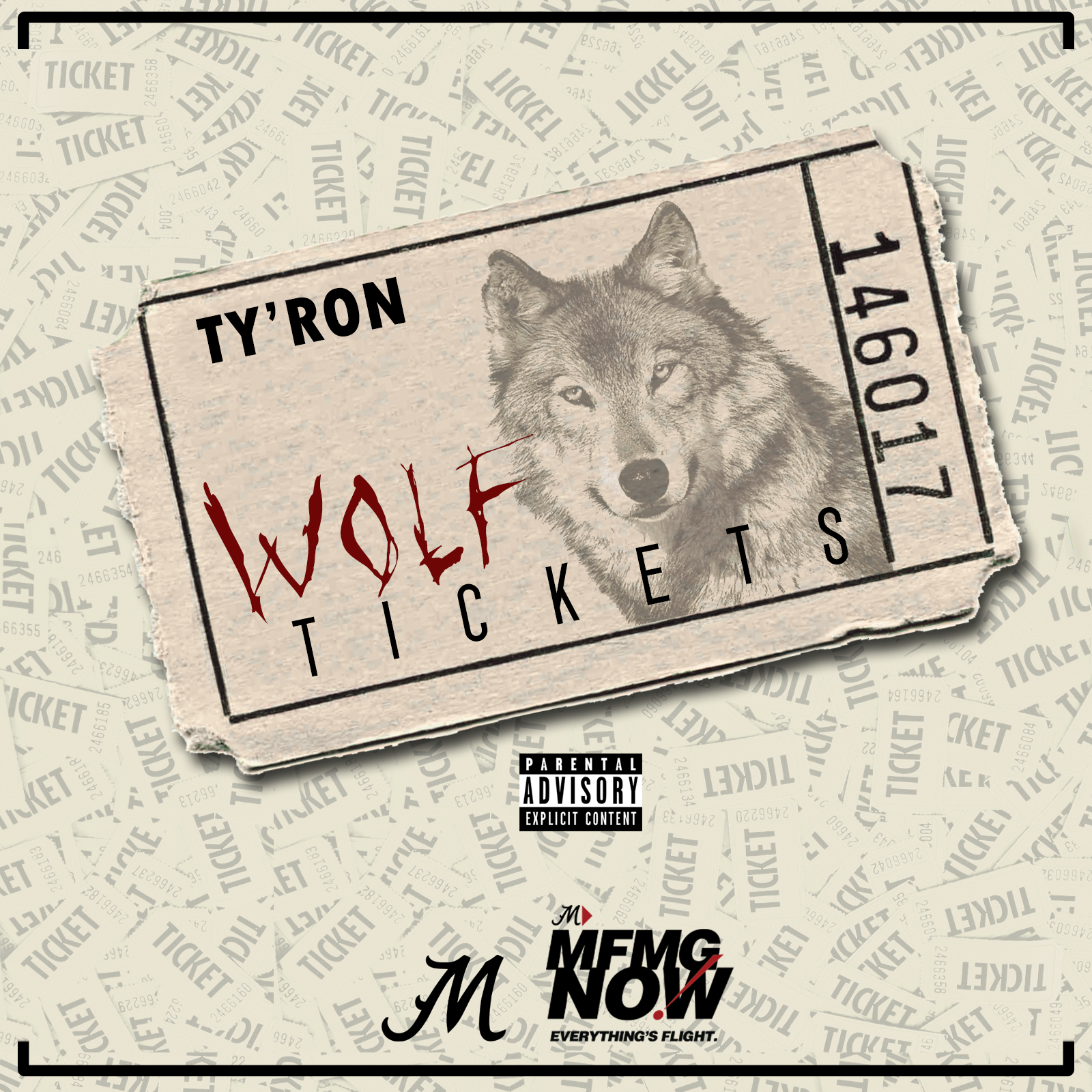 Ty'Ron – Wolf Tickets [single]